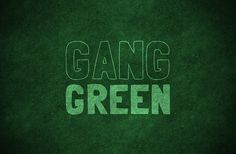 Gang Green    Jets