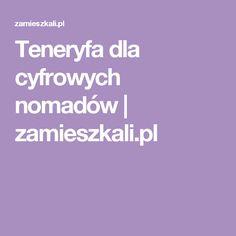 Teneryfa dla cyfrowych nomadów | zamieszkali.pl