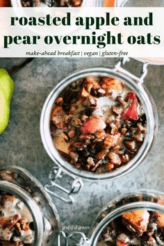 Make-ahead breakfast idea: grab-and-go overnight oats topped with crunchy pecans and roasted apples and pears with cozy spices. #GratefulGrazer #OvernightOats #VeganBreakfast #MealPrepRecipes