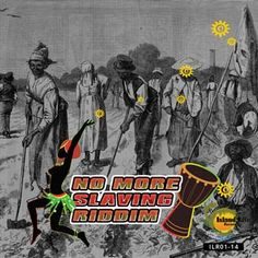 No More Slaving Riddim is a brand new reggae juggling from Island Life Records which features Capleton, Lutan Fyah, Gappy Ranks, Chezidek, S...