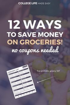 12 Ways to Save Money on Groceries! (No Coupons Needed) | Free Printable Grocery List | Frugal Living | Budget Grocery Shopping | Tips Tricks Hacks | How to Save Money on Groceries without coupons | Free Printable Shopping Lists | Apps | College Grocery List on a Budget | Easy Cheap Healthy | No coupons | via @esycollegelife