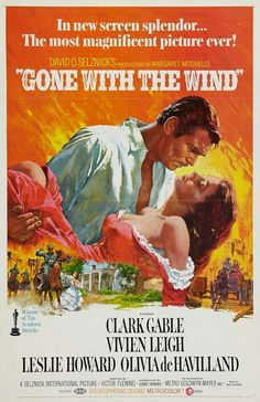 """Gone With The Wind"" 1939. The classic film, inspiring and life altering. All about those that survive through gumption & those that don't."