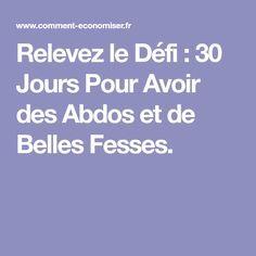 Relevez le Défi : 30 Jours Pour Avoir des Abdos et de Belles Fesses.