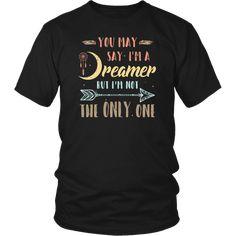 Im A Dreamer, The Dreamers, T Shirts For Women, Woman, Sayings, Mens Tops, Stuff To Buy, Fashion, Moda