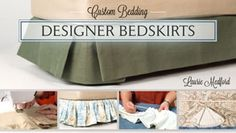 Custom Bedding: Designer Bedskirts