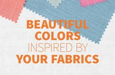 Fabric Inspired Colors | Behr Paint