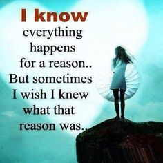 everything happens for a reason life quotes quotes quote life quote