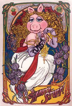 Mucha Miss Piggy Miss Piggy, Art Nouveau, Fraggle Rock, The Muppet Show, Muppet Babies, Divas, Kermit The Frog, Tatoo Art, Jim Henson