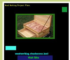 Wood Working Project Plans 153857 - Woodworking Plans and Projects!