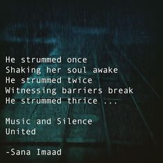 He strummed once Shaking her soul awake He strummed twice Witnessing barriers break He strummed thrice ... Music and Silence United ❤️ _______________________ #instadaily #instaart #instagood #storyteller #story #poetsofinstagram #writersofinstagram #authorsofinstagram #artistsofinstagram #artsy #arts #reader #writersnetwork #literature #reading #writerscorner #expression #poetrycommunity #writing #followme #author #writer #artist #creator #inspiration #love #lovestory #poetry #passion…