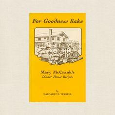 Mary McCrank's Dinner House Recipes Cookbook - Chehalis Washington
