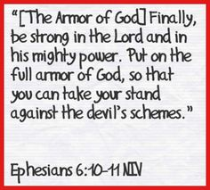 ephesians | Ephesians 6:10-11 NIV | His Word | Pinterest