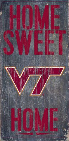 Officially Licensed Virginia Tech Hokies Home Sweet Home Sign