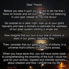 Dear theists: