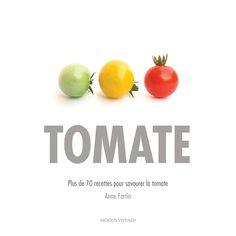 images Pesto Rouge, Sauce Tomate, Modus Vivendi, Fruit, Vegetables, Pin, Food, Cherry Tomatoes, Favorite Recipes