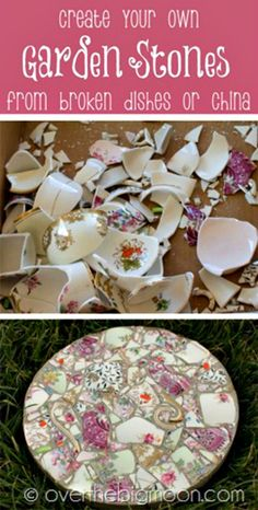 Create Your Own Garden Stones Out of Broken Dishes or China     http://diyhomesweethome.com/create-your-own-garden-stones-out-of-broken-dishes-or-china/