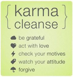 thoughts + words + actions = karma...and i know some people whom karma is fighting back because they are just plain MEAN! winning! :)
