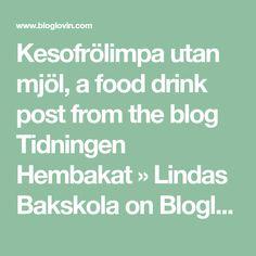 Kesofrölimpa utan mjöl, a food drink post from the blog Tidningen Hembakat » Lindas Bakskola on Bloglovin'