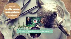 Come Preparare il tè alla menta marocchino 2 Ladies in giardino  https://youtu.be/o4dQ-b-jPj8