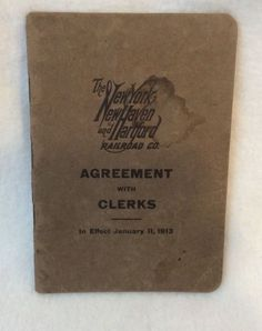 New York New Haven Hartford Railroad Co Agreement with Railway Clerks union 1913    eBay