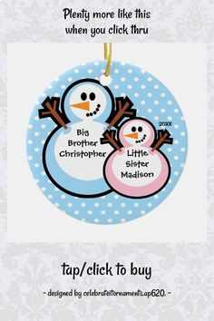 Snowman Big Brother & Lil Sis Christmas Ornament - tap/click to personalize and buy #snowman, #snowmen, #brother, #big #little