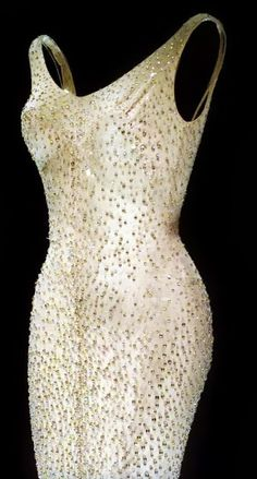 Marilyn Monroes Happy Birthday Mr. President 'skin and beads' dress - 1962 - Designed by Jean Louis - Made of a flesh-colored souffle, and decorated with rhinestones, not beads