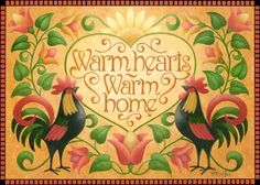Warm Hearted Roosters (Stephanie Stouffer)