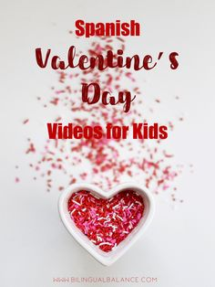Spanish Valentine's Day Videos for Kids - Bilingual Balance