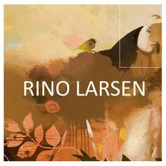 Rino larsen presentation  Presentation of the art of rino Larsen. Painting, prints and mixed media. Copyright.
