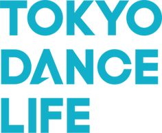 TOKYO DANCE LIFE