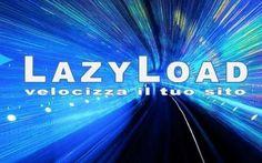 LazyLoad: ecco perchè devi attivarlo subito Il LazyLoad permette di ritardare il caricamento di alcuni oggetti nelle pagine Web. Solamente attivando il LazyLoad si otterrà un sostanziale aumento di velocità nl proprio sito, più una serie di a #seo #siti #web #velocizzare