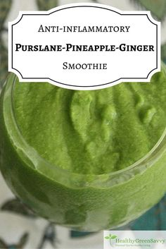 This delicious anti-inflammatory smoothie gets an extra boost from purslane, an amazing superfood that& probably growing in your yard right now. Ginger Anti Inflammatory, Anti Inflammatory Smoothie, Anti Inflammatory Recipes, Healthy Smoothies, Healthy Drinks, Smoothie Recipes, Simple Smoothies, Yogurt Smoothies, Juicer Recipes