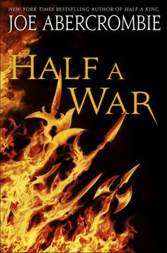 """New York Times bestselling author Joe Abercrombie delivers the stunning conclusion to the epic fantasy trilogy that began with Half a King, praised by George R. R. Martin as """"a fast-paced tale of betrayal and revenge that grabbed me from page 1 and refused to let go."""""""
