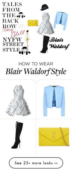 """Blair Waldorf"" by natz-bradshaw on Polyvore featuring Alice + Olivia, Mary Katrantzou, River Island, Jaeger, Yves Saint Laurent, McGuire and vintage"