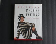 Vintage Designer Machine Knitting Vanessa Keegan 1988 Hardcover Sweater Patterns Format: Hardcover with Dust Jacket Condition: the dust jacket