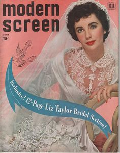 """Elizabeth Taylor on the cover of """"Modern Screen"""" magazine, USA, June 1950."""