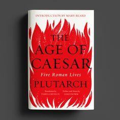 The Age of Caesar, Cover by Casalino Design Inc, W. Book Cover Design, Book Design, My Wish For You, Portfolio Website, Ex Libris, Personal Branding, Cover Photos, Cover Art, Book Art