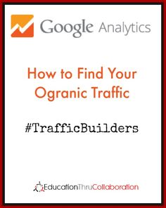 How to Find Organic Traffic Using Google Analytics #seo