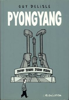 PyongYang - by Guy Delisle : An amazing insight of what's going on in North Korea through the eyes of this comic book artist. Ex Libris, Comic Book Artists, Comic Books, Books To Read, My Books, Reading Books, Lucky Luke, Bd Comics, Children Images