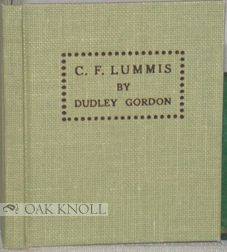THE BIRCH BARK POEMS OF CHARLES F. LUMMIS. Dudley Gordon.