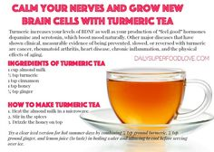 Calm Your Nerves and Grow New Brain Cells with Turmeric Tea