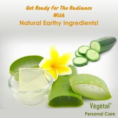 Get ready for the radiance with natural earthy ingredients! Apply aloe vera and cucumber paste (Three table spoons of aloe vera gel and same amount of cucumber paste) on your face for 10 to 15 minutes and rinse off with normal water and see the results. #VegetalPersonalCare