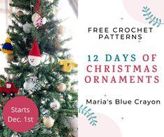 12 Days of Christmas Crochet Ornament Patterns - Maria's Blue Crayon Crochet Ornament Patterns, Christmas Crochet Patterns, Holiday Crochet, Crochet Home, Free Crochet, Crochet Snowflakes, Crochet Stitch, Crochet Christmas Ornaments, Handmade Christmas