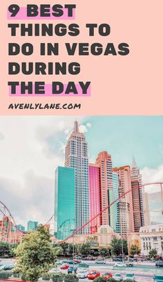 9 Things to do in Vegas During the Day - Avenly Lane Travel Usa Roadtrip, Travel Usa, Travel Tips, Travel Articles, Travel Hacks, Luxury Travel, Budget Travel, Travel Guides, Las Vegas Vacation