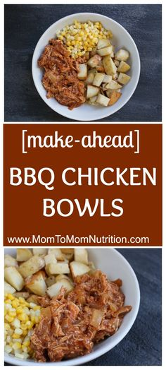BBQ Chicken Bowls with slow cooked BBQ chicken, onions, roasted potatoes and corn make a simple make-ahead meal that are easily reheated for any busy weeknight. to Mom Nutrition- Katie Serbinski, MS, RD Bbq Chicken, Shredded Chicken, Chicken Recipes, Chicken Meals, Turkey Recipes, Make Ahead Meals, Quick Meals, Freezer Meals, Easy Food To Make