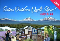 Stitchin' Heaven Travel: Experience the Sisters, OR Outdoor Quilt Show July 8 - 13, 2014