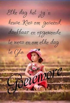 Good Morning Greetings, Good Morning Wishes, Good Morning Quotes, Lekker Dag, Goeie More, Afrikaanse Quotes, Goeie Nag, Morning Blessings, Special Quotes