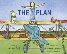 Review of Alison Paul and Barbara Lehman's The Plan by Sarah Ellis, November/December 2015 Horn Book Magazine