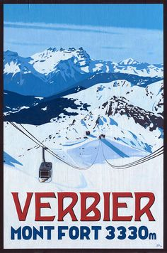 Original Acrylic Paintings of Verbier in Switzerland created in a 'Poster Style' by UK Artist Lucy Dunnett. Vintage Ski Posters, Retro Poster, Evian Les Bains, Cancun Hotels, Beach Hotels, Beach Resorts, Luxury Ski Holidays, Snow Place, Beach Trip