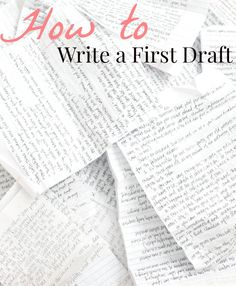 Blots & Plots:How to Write a First Draft - Blots & Plots